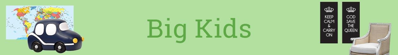 For Big Kids